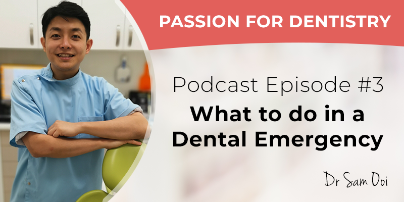 Podcast Episode #3: What to do in a Dental Emergency