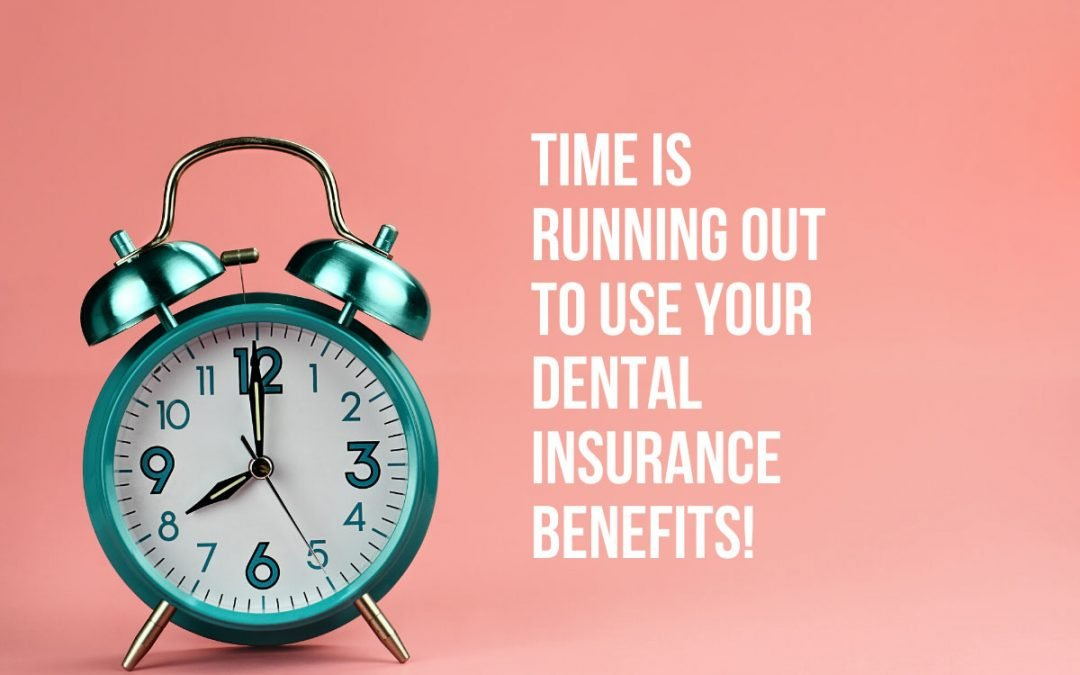 North Lakes Dentist Tips: Top 4 Reasons to Use Your Dental Insurance Now