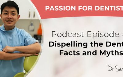 Podcast Episode #5: Dispelling the Dental Facts and Myths