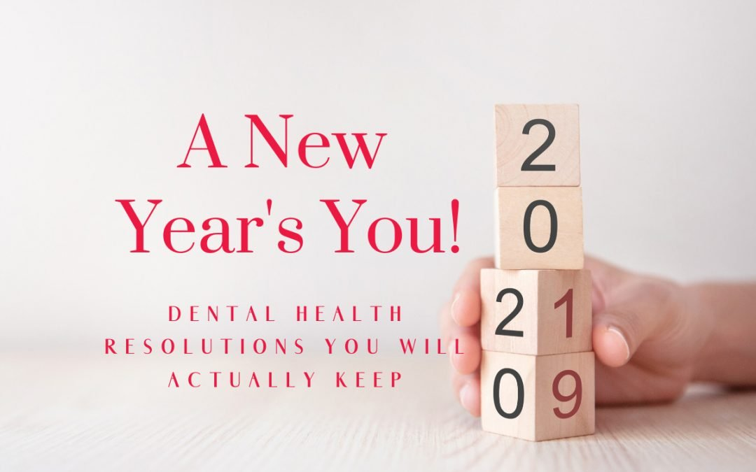 Passion Family Dental North Lakes' Dental Health Resolutions for 2020