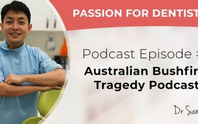 Podcast Episode #6: Australian Bushfire Tragedy Podcast